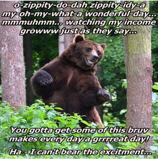 bear dancing because he has financial success